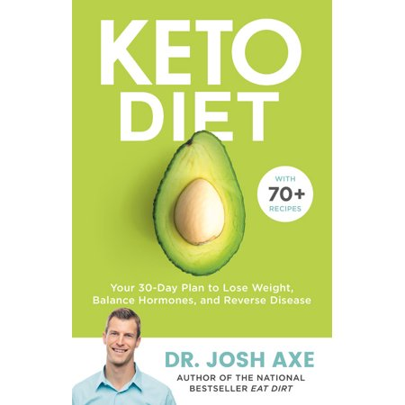 Keto Diet : Your 30-Day Plan to Lose Weight, Balance Hormone...