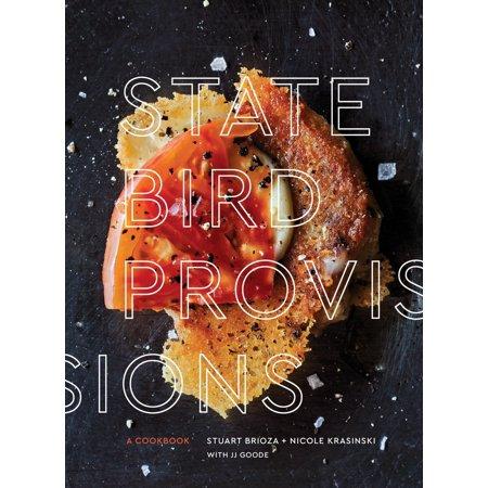 State Bird Provisions : A Cookbook