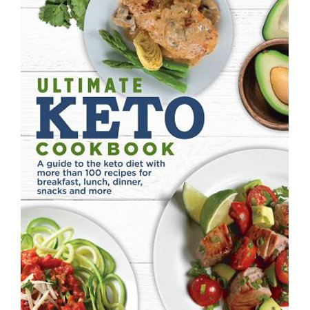 Ultimate Keto Cookbook : A Guide to the Keto Diet with More ...