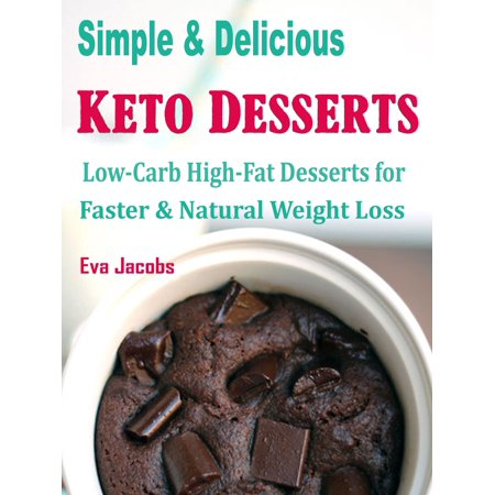 Simple & Delicious Keto Desserts - eBook
