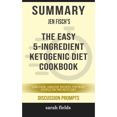 Summary of The Easy 5-Ingredient Ketogenic Diet Cookbook: Lo...