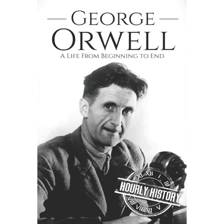 Biographies of British Authors: George Orwell: A Life from B...