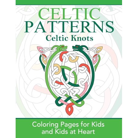 Celtic Knots : Coloring Pages for Kids and Kids at Heart
