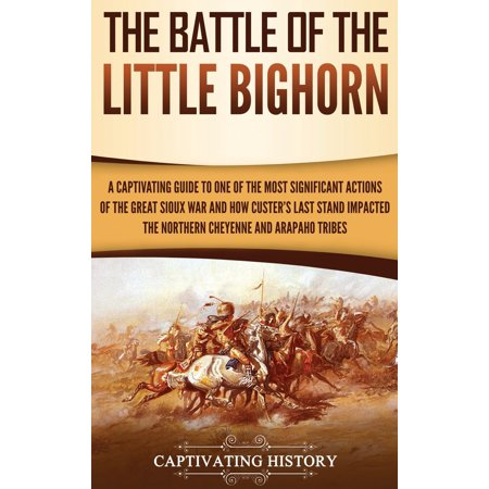 The Battle of the Little Bighorn (Hardcover)