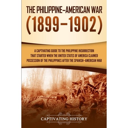 The Philippine-American War (Paperback)