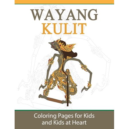 Wayang Kulit : Coloring Pages for Kids and Kids at Heart