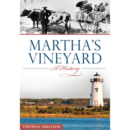 Martha's Vineyard: : A History