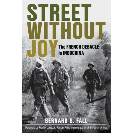Stackpole Military History: Street Without Joy (Paperback)