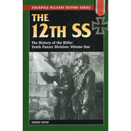 Stackpole Military History: The 12th SS (Paperback)