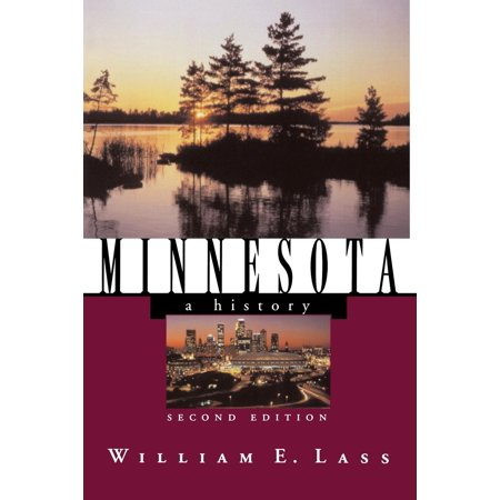 States and the Nation: Minnesota: A History (Paperback)
