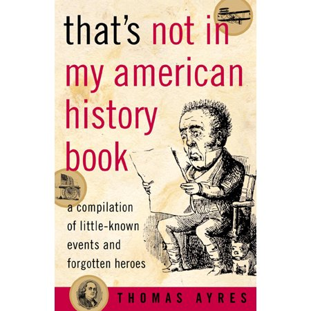 That's Not in My American History Book: A Compilation of Lit…