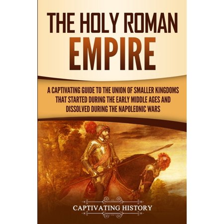 The Holy Roman Empire (Paperback)
