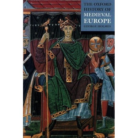 The Oxford History of Medieval Europe (Paperback)