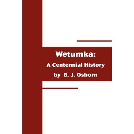 Wetumka: A Centennial History (Paperback)